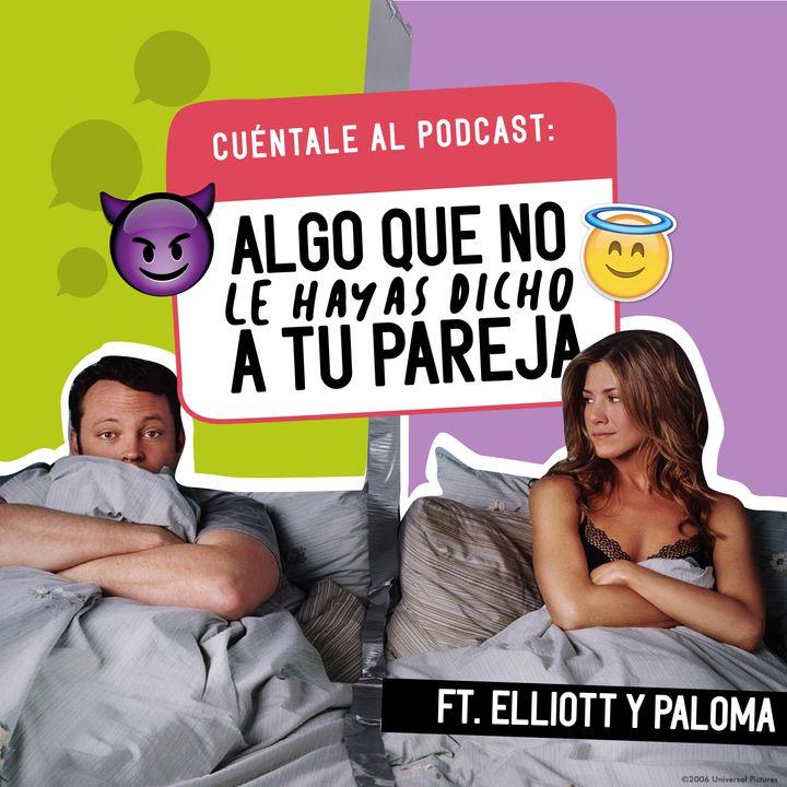 24. Algo que NO le hayas dicho a tu PAREJA (Ft. Elliott & Paloma)