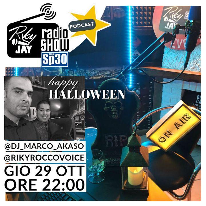 RikyJay Radio Show - ST.2 N.46 - Happy Halloween