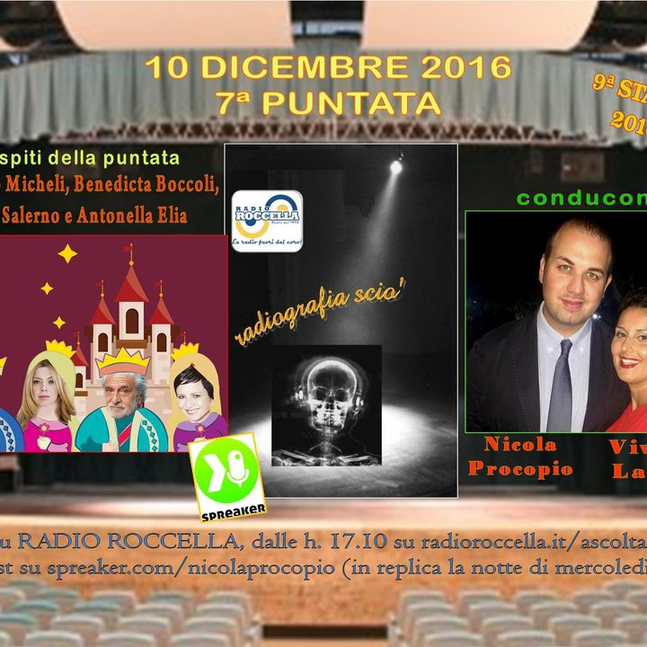 Radiografia Scio' - N.7 del 10-12-2016