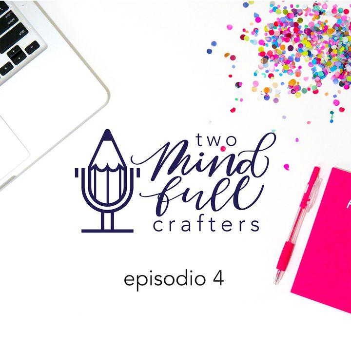 Episodio 4 - 10 productos que toda crafter debe conocer (Parte 1)