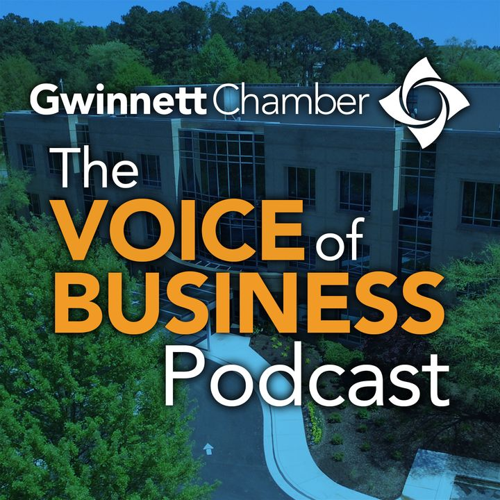 The Voice of Business Podcast (formerly Member Spotlight) with the Gwinnett Chamber