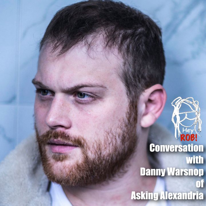 Conversation with Danny Warsnop of Asking Alexandria