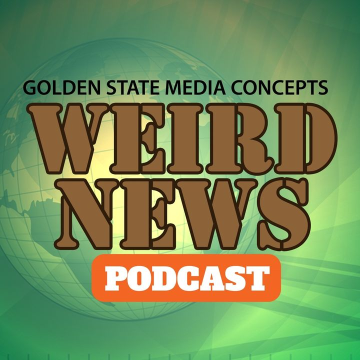 GSMC Weird News Podcast Episode 320: Golden Toilet Utopia