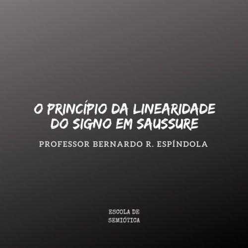 O princípio da Linearidade do Signo em Saussure