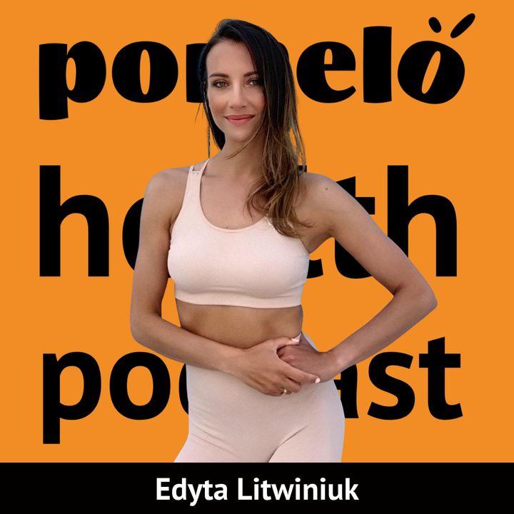 Jak wrócić do formy po ciąży - Edyta Litwiniuk