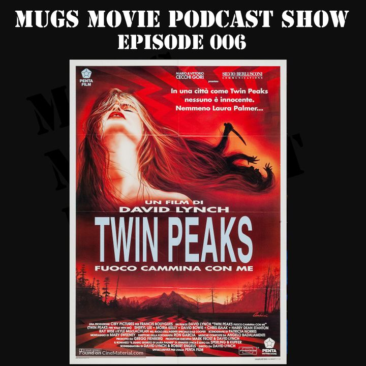 MMPS006-Twin Peaks: The Return of Fire Walk With Me (Special Edition)