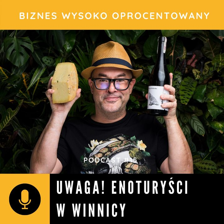#15 UWAGA! ENOTURYSCI W WINNICY - Bartosz Wilczyński