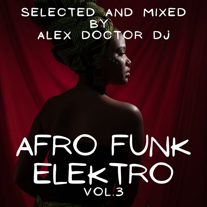 #164 - Afro Funk & Elektro vol.3