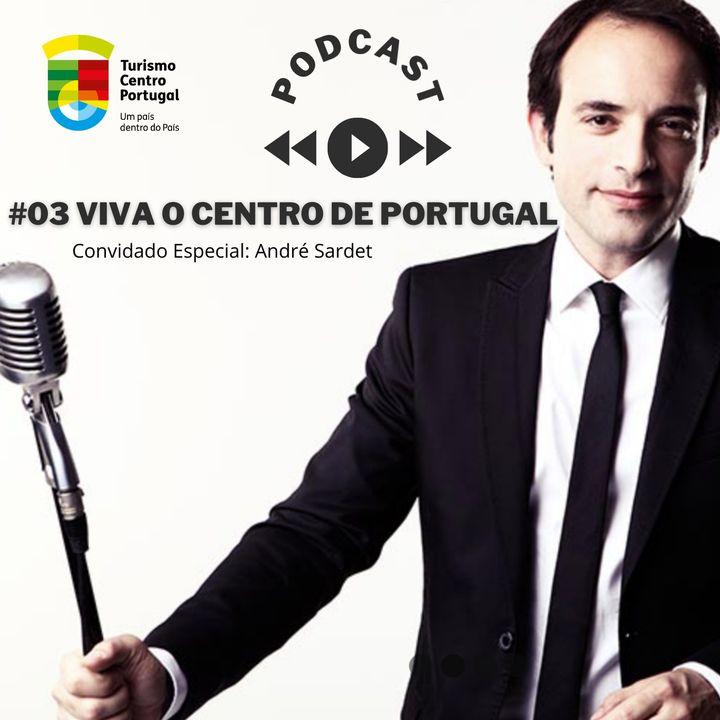#03 - Viva o Centro de Portugal