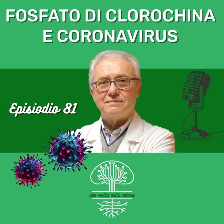 Fosfato di Clorochina e CoronaVirus