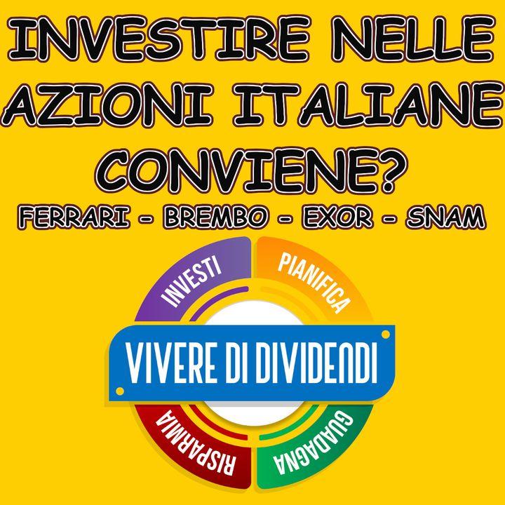 INVESTIRE NELLE AZIONI ITALIANE CONVIENE?