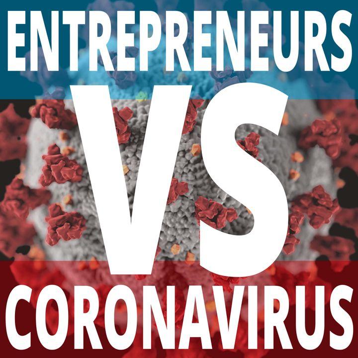 Entrepreneurs Vs. Coronavirus - A Clearbridge Podcast