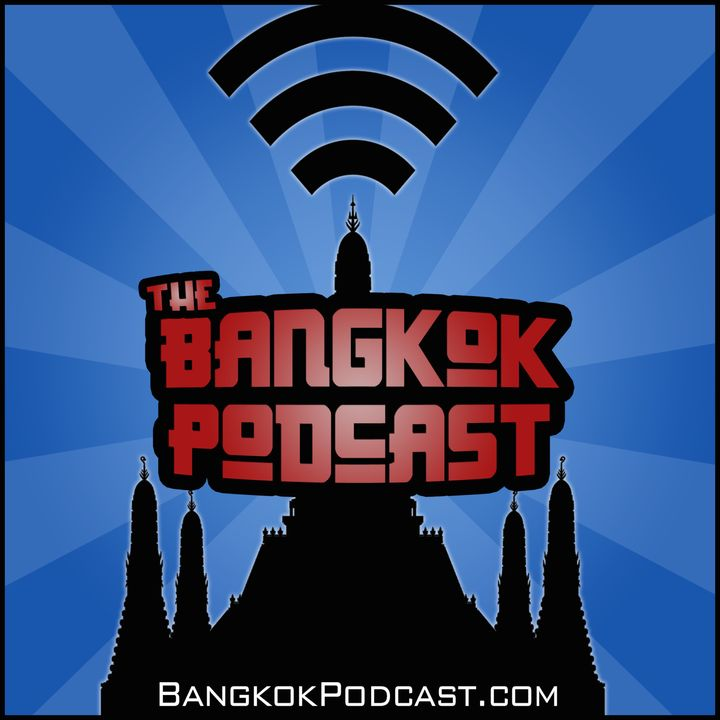 The Bangkok Podcast