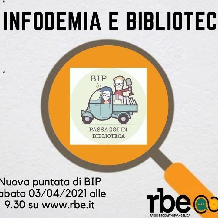 Bip S03 E03 - Infodemia e biblioteche