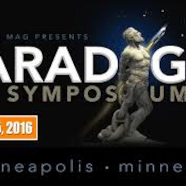 Conspirinormal Episode 117- Paradigm Symposium Interviews Part 1