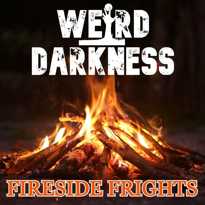"""""""FIRESIDE FRIGHTS, VOLUME 05"""" #WeirdDarkness"""