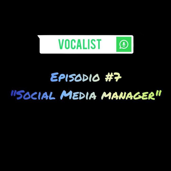 Episodio#7 - Social media manager -