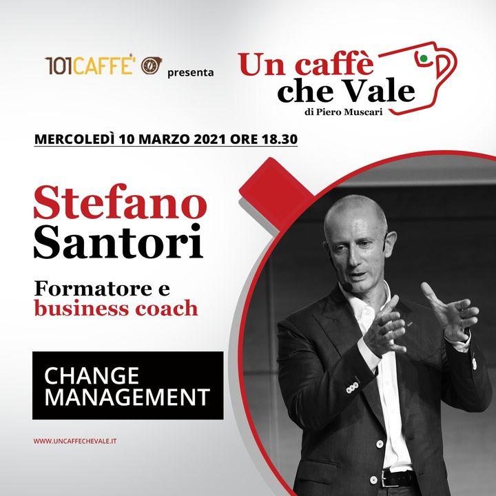 Stefano Santori: Change management