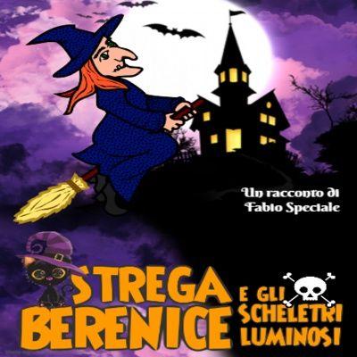 Audiolibri per bambini - Berenice e gli scheletri luminosi (Fabio Speciale)