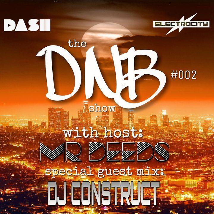 the DNB show S01E02 (guest mix DJ Construct)