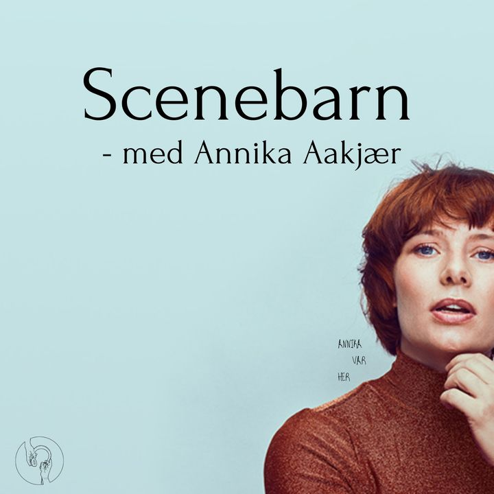 Scenebarn - med Annika Aakjær