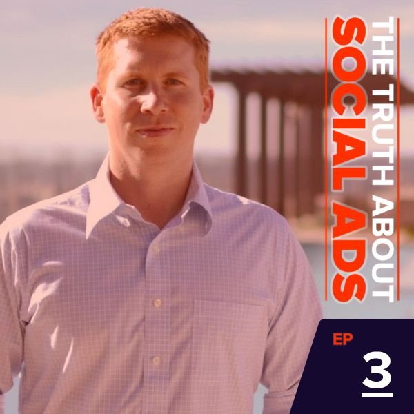 3: Getting My Ads Agency Off the Ground with Deacon Bradley