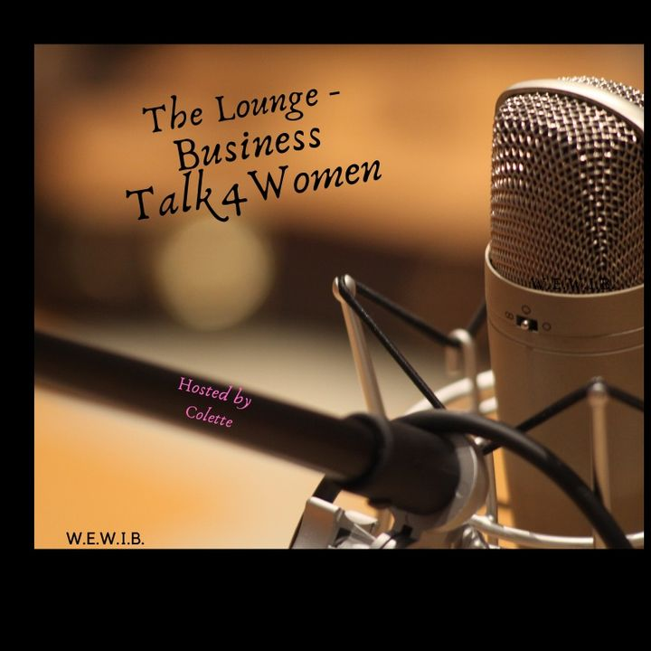The Lounge - Business Talk 4 Women