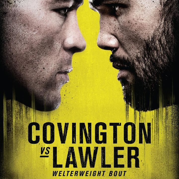 Preview Of The UFCONESPN Card Headlined By Colby Covington-Robbie Lawler In A Massive Welterweight Contender Fight!!! Live On BT Sport Also!