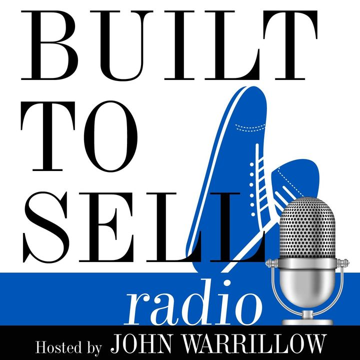 Ep 284 - Built to Sell Radio Q&A Feature