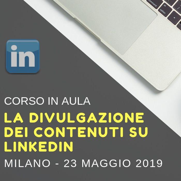 """Corso: """"La divulgazione dei contenuti su LinkedIn"""""""