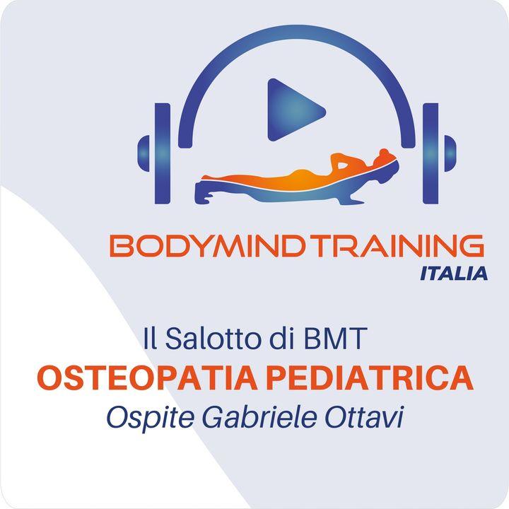 Osteopatia Pediatrica | Il Salotto | Ospite Gabriele Ottavi