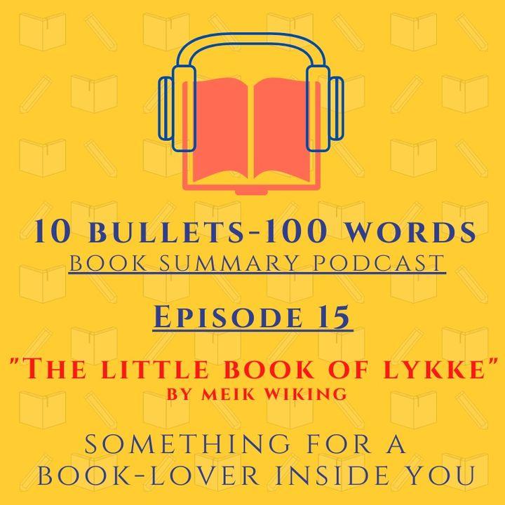 Episode 15 - The Little Book Lykke
