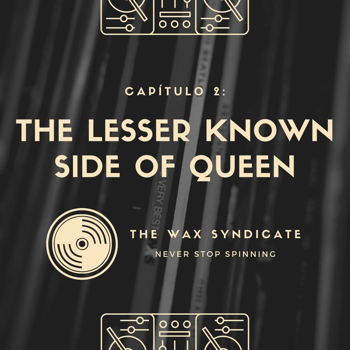 Capítulo 2: The Lesser Known Side Of Queen