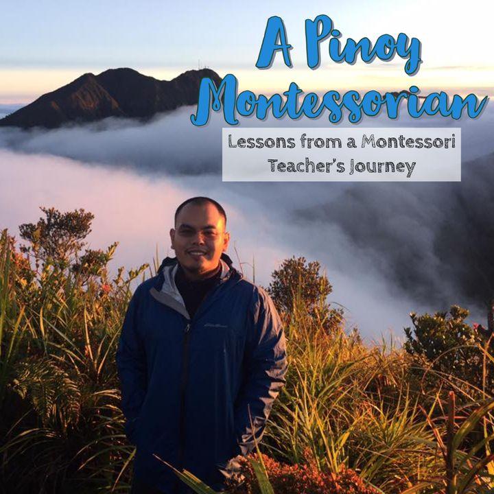 Season 2! Episode 5: A Pinoy Montessorian