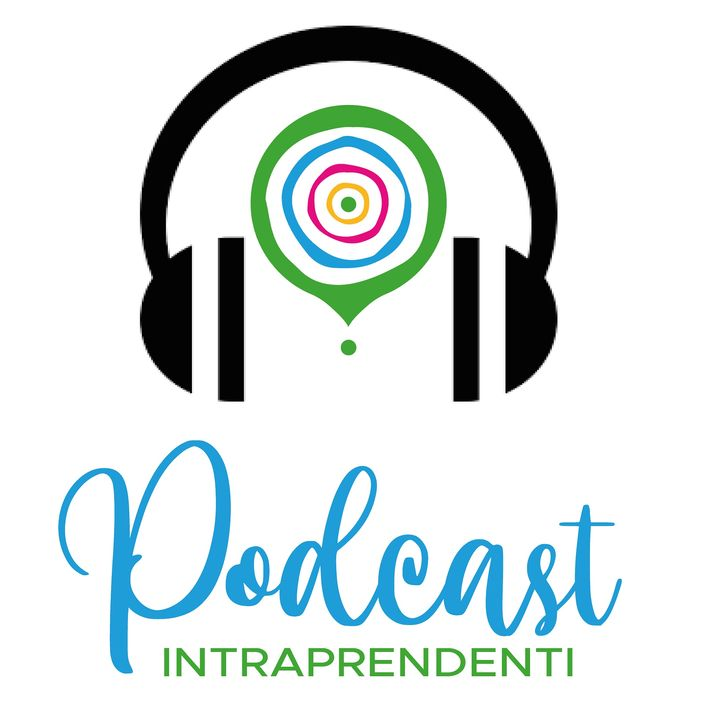 Podcast Intraprendenti