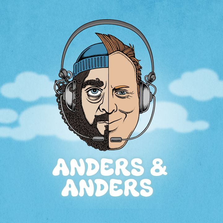 anders & anders podcast