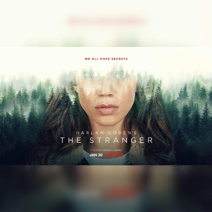 "Binge & Rewind | ""The Stranger"" Netflix Series Review"