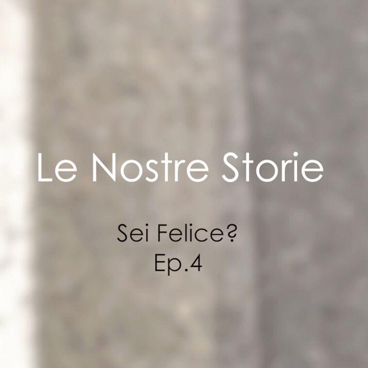 Sei Felice?