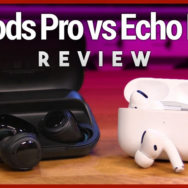 Hands-On Tech: AirPods Pro vs. Echo Buds Review