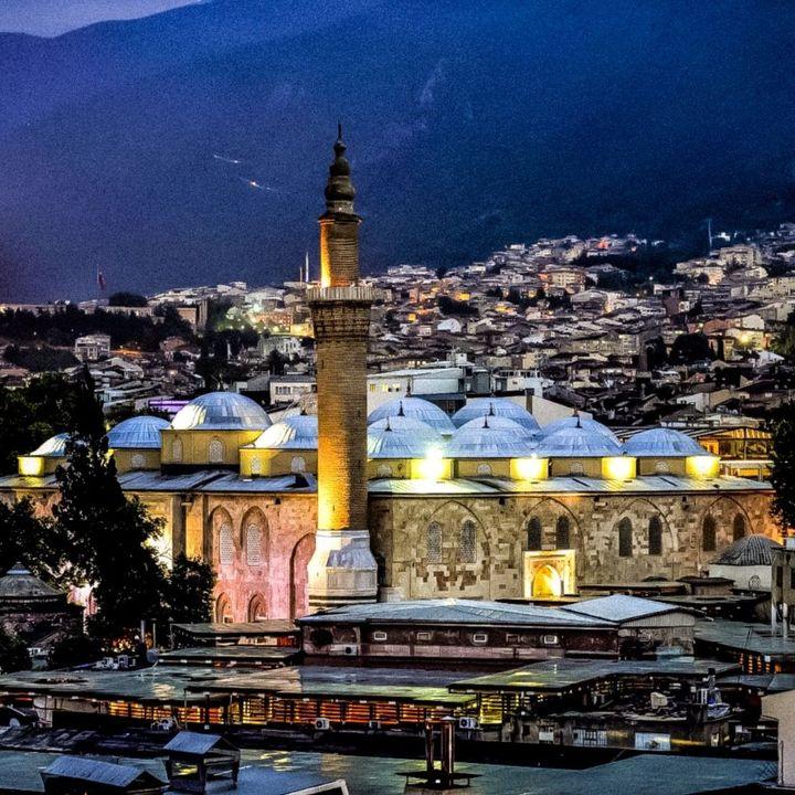 Bursa, la culla dell'Impero ottomano