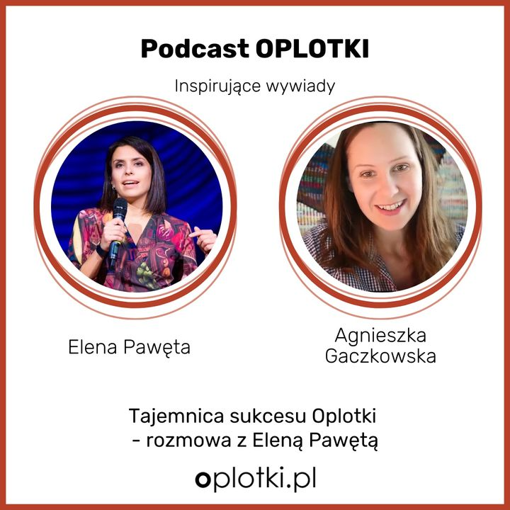 53_2020 Rozmowa z Eleną Pawętą o tajemnicy sukcesu Oplotki