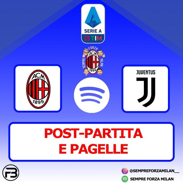 MILAN-JUVENTUS 1-3 | PAGELLE e Post Partita