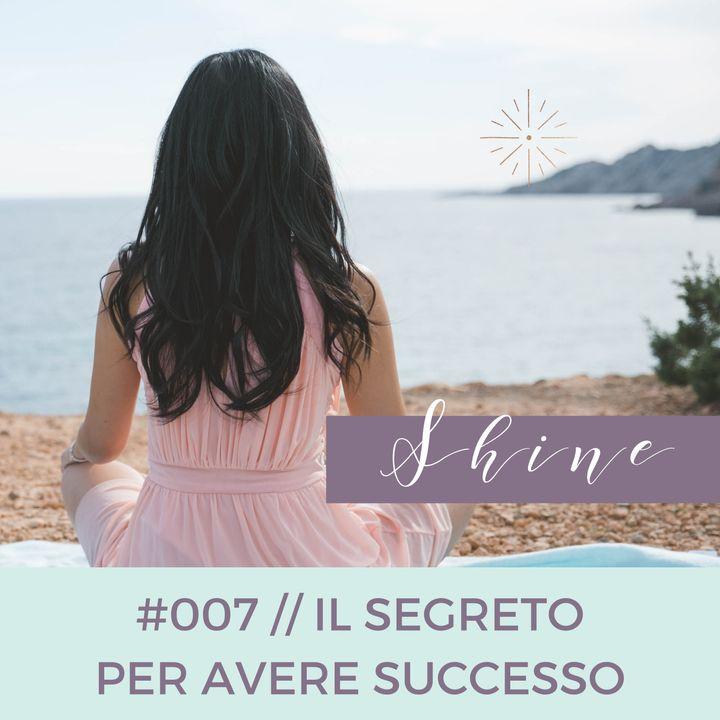 007 // Il Segreto per Avere Successo