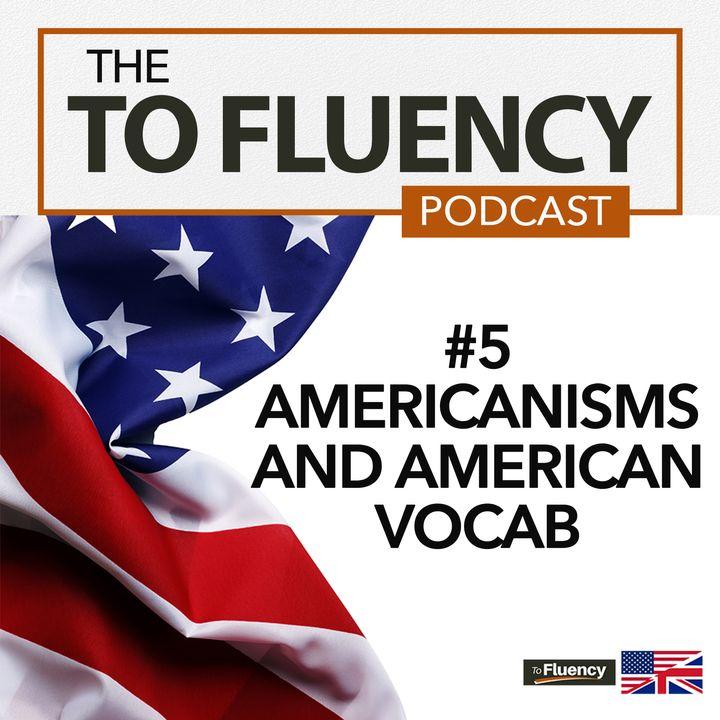 5: American Vocabulary This British English Teacher Now Uses