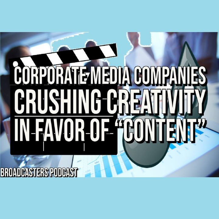 """Corporate Media Companies Crushing Creativity in Favor of """"Content"""" BP021921-162"""