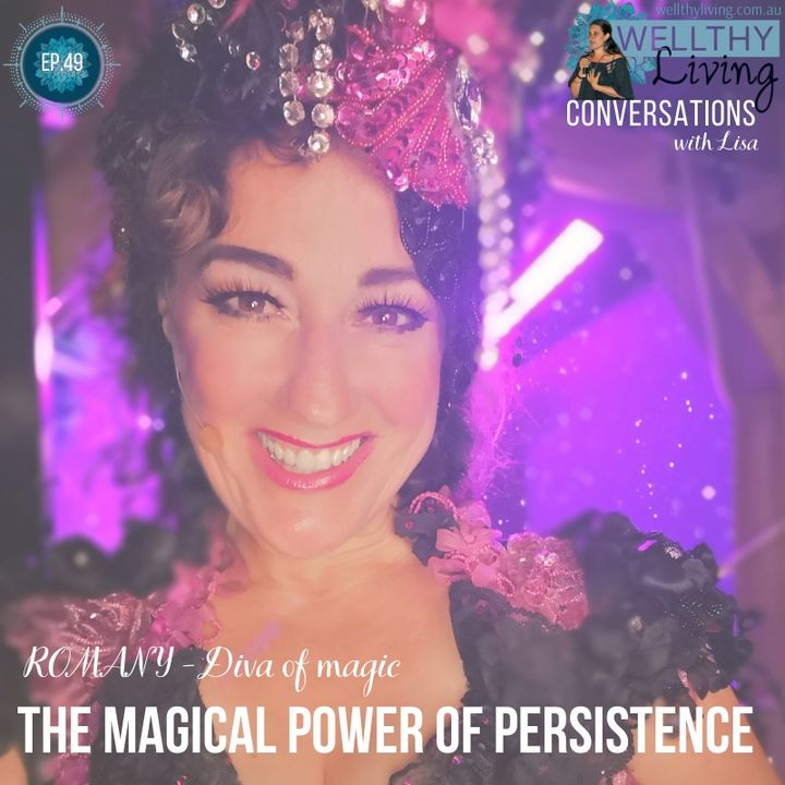 EP 49. The magical power of persistence
