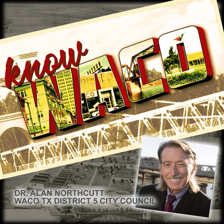 Dr. Alan Northcutt for Waco District 5 City Council
