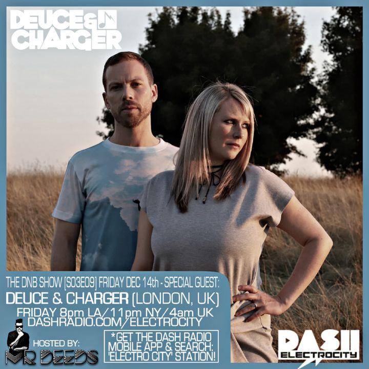 the DNB show S03E09 (guest mix Deuce & Charger)