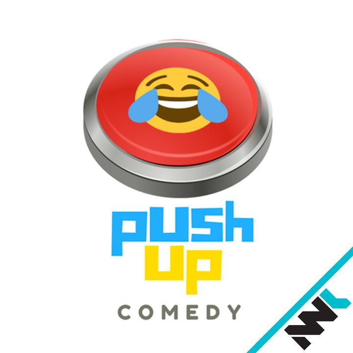 Push Up Comedy