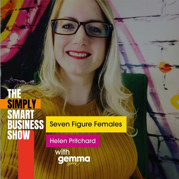 Seven Figure Females With Helen Pritchard